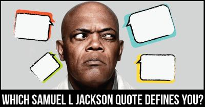 Which Samuel L Jackson quote defines you?