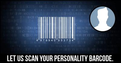Let us scan your Personality Barcode