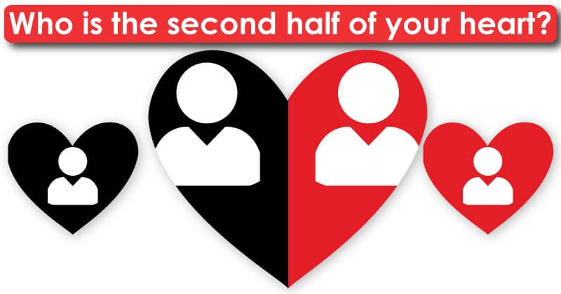 Who Is The Second Half Of Your Heart
