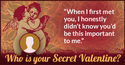 Who Is Your Secret Valentine?