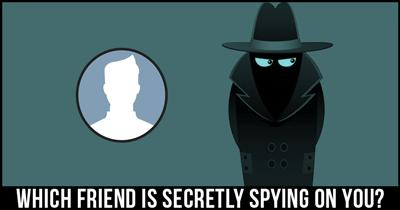 Which friend is Secretly Spying on you?