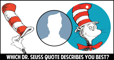 Which Dr. Seuss quote describes you best?
