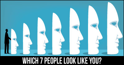 Which 7 people look Like you?