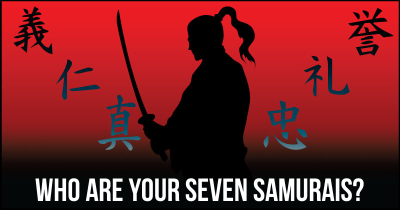 Who are your Seven Samurais?