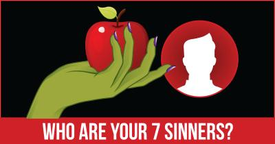 Who are your 7 Sinners?