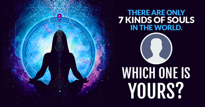There are only 7 kinds of souls in the world. Which one is yours?