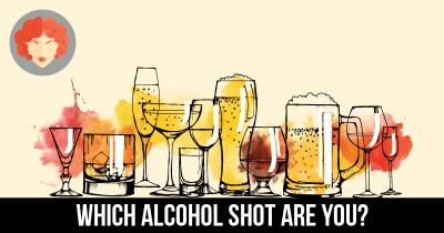 Which Alcohol shot are you?