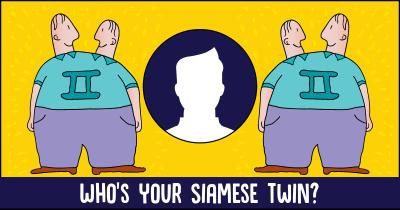 Who's your Siamese Twin?