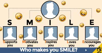 Who makes you SMILE?