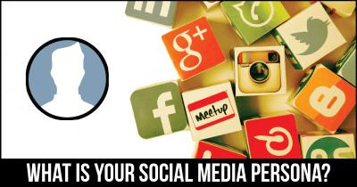 What is your Social Media persona?