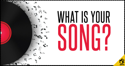 What is your Song?