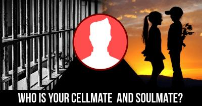 Who is your Cellmate  and Soulmate?