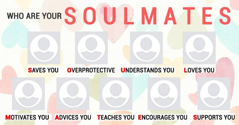 Who are your soulmates?