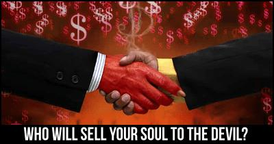Who will sell your soul to the Devil?