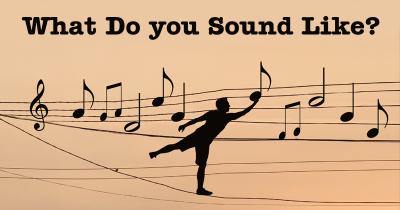 What Do you Sound Like?