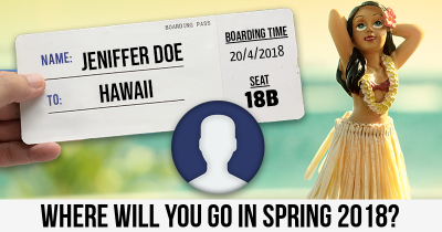 Where Will You Go In Spring 2018?