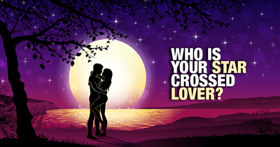 Who is your Star Crossed Lover?