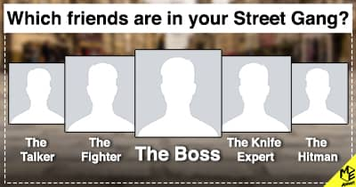 Which friends are in your Street Gang?