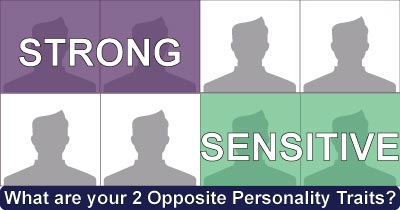 What are your 2 Opposite Personality Traits?
