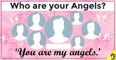 Who are your Angels?