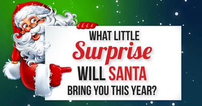 What Little Surprise Will Santa Bring You This Year?