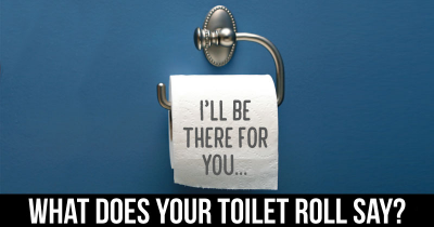 What does your Toilet Roll say?