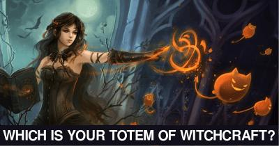 Which is your Totem of Witchcraft?