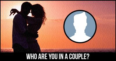 Who are you in a Couple?