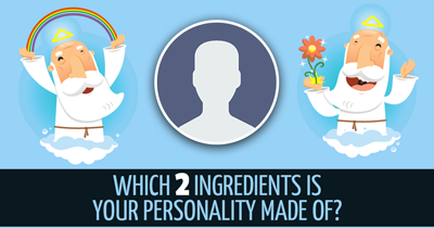 Which 2 Ingredients is Your Personality Made Of?