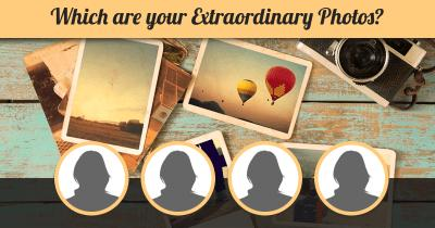 Which are your Extraordinary Photos?