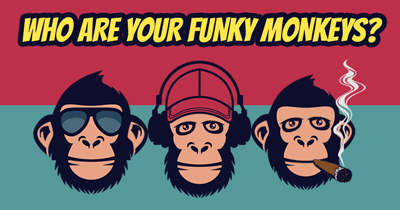 Who are your Funky Monkeys?