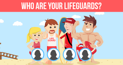 Who are Your Lifeguards?