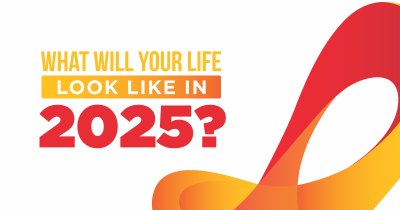 What will your Life look like in 2025?