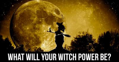 What will your Witch Power be?
