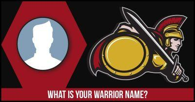 What is your Warrior Name?