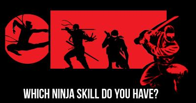 Which Ninja Skill do you have?