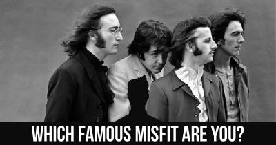 Which famous Misfit are you?