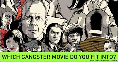 Which Gangster Movie do you fit into?