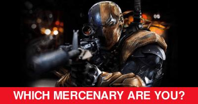 Which Mercenary are you?