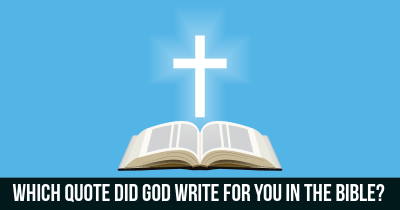 Which quote did God write for you in the Bible?