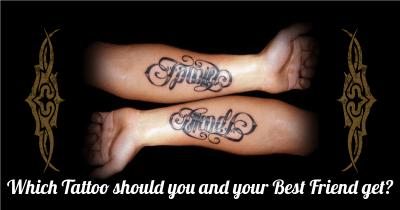 Which Tattoo should you and your Best Friend get?