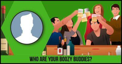 Who are your Boozy Buddies?