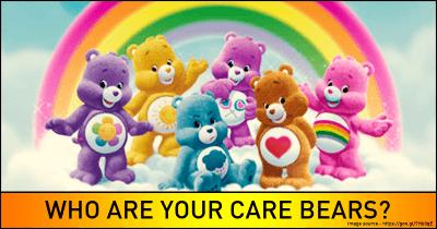 Who are your Care Bears?