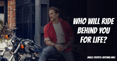 Who will ride behind you for Life?