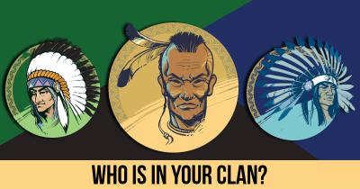 Who is in Your Clan?