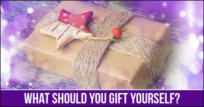 What should you gift yourself?