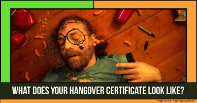 What does your Hangover Certificate look like?