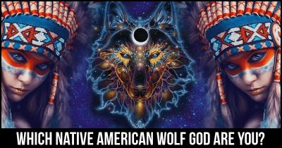 Which Native American Wolf God are You?