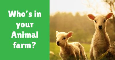 Who's in your Animal farm?