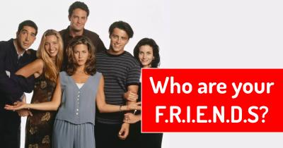 Who are your F.R.I.E.N.D.S?